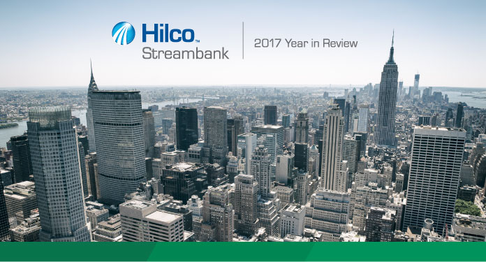 Hilco Streambank 2017 Year in Review